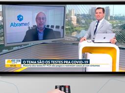 Wilson Shcolnik fala ao Bom Dia SP sobre testes para COVID-19 no estado de São Paulo